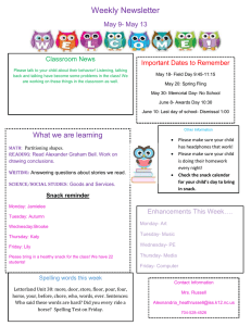 Weekly Newsletter May 9- May 13 Important Dates to Remember Classroom News