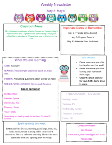 Weekly Newsletter May 2- May 6 Important Dates to Remember Classroom News