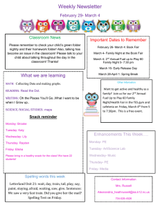 Weekly Newsletter February 29- March 4 Important Dates to Remember Classroom News