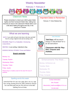 Weekly Newsletter February 1- February 5 Important Dates to Remember Classroom News