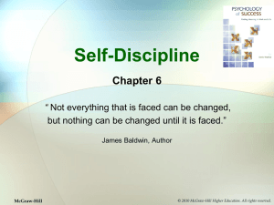 "Self-Discipline Chapter 6 "" but nothing can be changed until it is faced."""