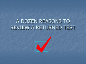 A DOZEN REASONS TO REVIEW A RETURNED TEST