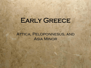 Early Greece Attica, Peloponnesus, and Asia Minor