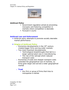 Antitrust Policy   Government regulation aimed at preventing