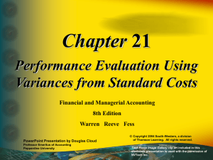 Chapter Performance Evaluation Using Variances from Standard Costs Financial and Managerial Accounting
