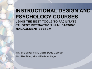 INSTRUCTIONAL DESIGN AND PSYCHOLOGY COURSES: USING THE BEST TOOLS TO FACILITATE