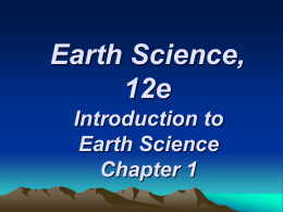 Earth Science, 12e Introduction to Earth Science