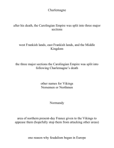Charlemagne  after his death, the Carolingian Empire was split into three... sections