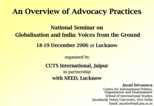 An Overview of Advocacy Practices National Seminar on 18-19 December 2006