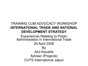 TRAINING CUM ADVOCACY WORKSHOP Experiences Relating to Public Administration in International Trade