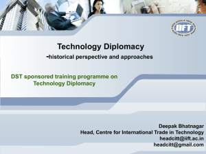 Technology Diplomacy - historical perspective and approaches DST sponsored training programme on