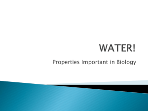 Properties Important in Biology