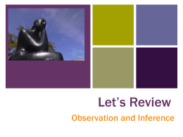 + Let's Review Observation and Inference