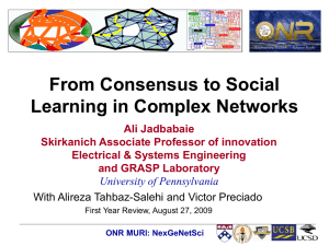From Consensus to Social Learning in Complex Networks