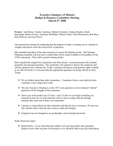 Executive Summary of Minutes Budget & Resource Committee Meeting March 4 , 2008