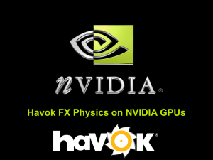 Havok FX Physics on NVIDIA GPUs