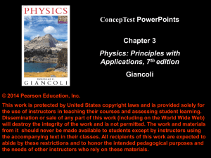 ConcepTest PowerPoints Chapter 3 Giancoli Physics: Principles with