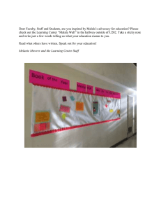 "Dear Faculty, Staff and Students, are you inspired by Malala's... check out the Learning Center ""Malala Wall"""