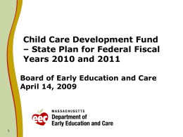 Child Care Development Fund – State Plan for Federal Fiscal