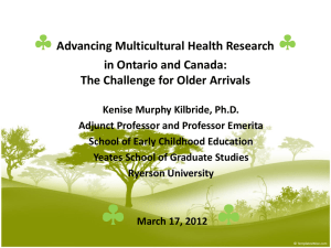  Advancing Multicultural Health Research in Ontario and Canada:
