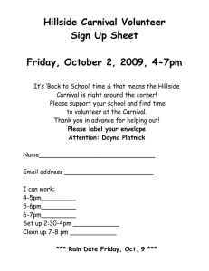 Hillside Carnival Volunteer Sign Up Sheet  Friday, October 2, 2009, 4-7pm
