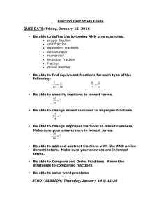 Fraction Quiz Study Guide  QUIZ DATE: Friday, January 15, 2016
