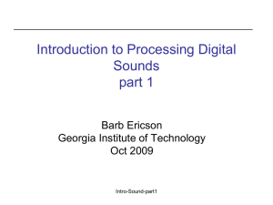 Introduction to Processing Digital Sounds part 1 Barb Ericson