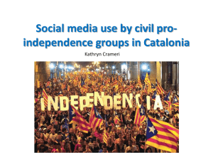 Social media use by civil pro- independence groups in Catalonia Kathryn Crameri