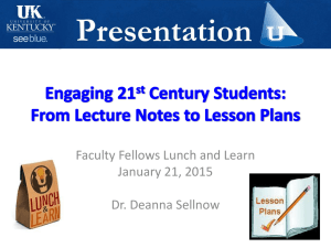 Faculty Fellows Lunch and Learn January 21, 2015 Dr. Deanna Sellnow