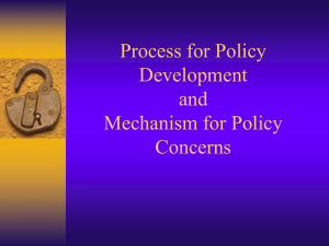 Process for Policy Development and Mechanism for Policy