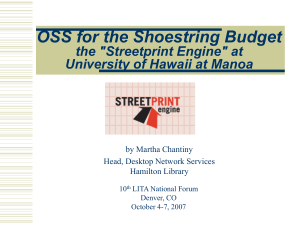 "OSS for the Shoestring Budget the ""Streetprint Engine"" at by Martha Chantiny"