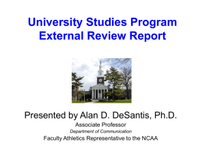 University Studies Program External Review Report Presented by Alan D. DeSantis, Ph.D.