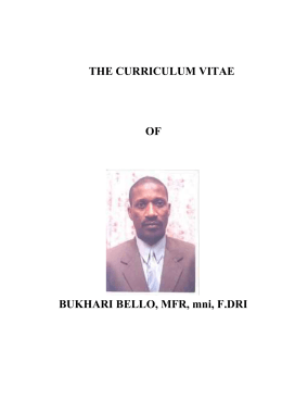 THE CURRICULUM VITAE  OF BUKHARI BELLO, MFR, mni, F.DRI