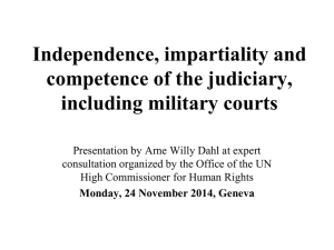Independence, impartiality and competence of the judiciary, including military courts