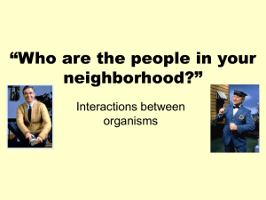 """Who are the people in your neighborhood?"" Interactions between organisms"