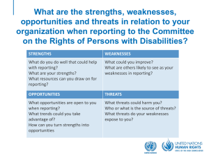What are the strengths, weaknesses, organization when reporting to the Committee
