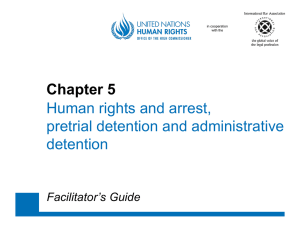 Chapter 5 Human rights and arrest, pretrial detention and administrative detention