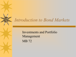 Introduction to Bond Markets Investments and Portfolio Management MB 72