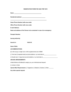 RESERVATION FORM FOR ASIA TRIP 2010  Name: __________________________________________ Residential address: ____________________________________