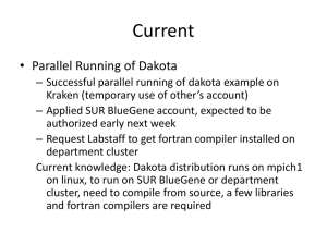Current • Parallel Running of Dakota
