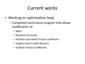Current works • Working on optimization loop modification of: