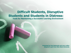 Difficult Students, Disruptive Students and Students in Distress: