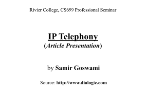IP Telephony Article Presentation Samir Goswami Rivier College, CS699 Professional Seminar