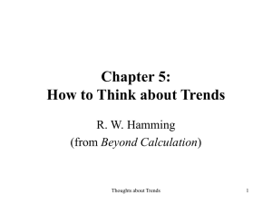 Chapter 5: How to Think about Trends R. W. Hamming Beyond Calculation
