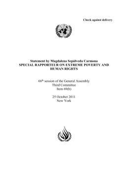 Statement by Magdalena Sepúlveda Carmona SPECIAL RAPPORTEUR ON EXTREME POVERTY AND