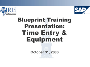 Time Entry & Equipment Blueprint Training Presentation: