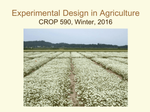 Experimental Design in Agriculture CROP 590, Winter, 2016
