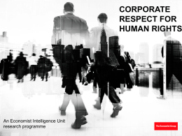 CORPORATE RESPECT FOR HUMAN RIGHTS An Economist Intelligence Unit