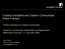 Creative Industries and Creative Communities: Policy Futures?