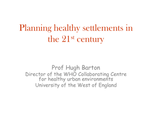 Planning healthy settlements in the 21 century st